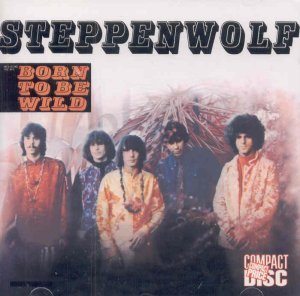 Steppenwolf - Born To Be Wild - Cd