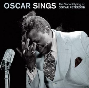 Oscar Peterson - Oscar Sings Vocal Styling Of - Cd