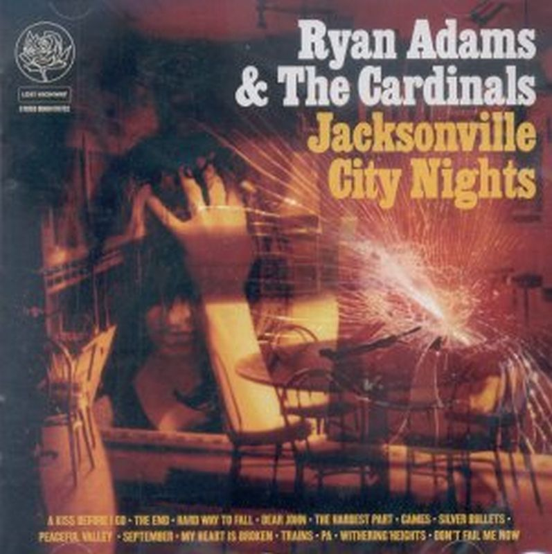 Ryan Adams &amp; The Cardinals - Jacksonville City Nights - Cd