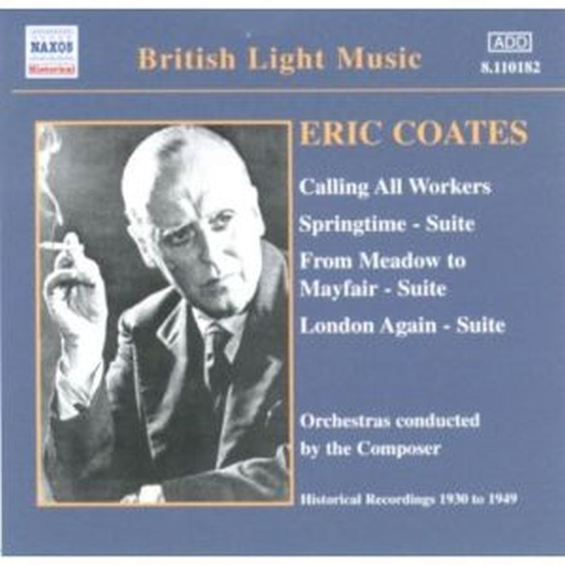 Eric Coates - Calling All Workers - Cd