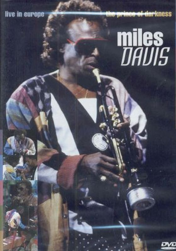 Miles Davis - Prince Of Darkness: Live In Europe - Dvd
