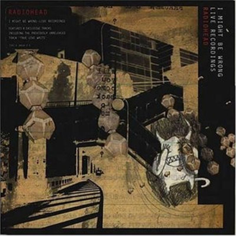 Radiohead - I Might Be Wrong: Live Recordings - Lp