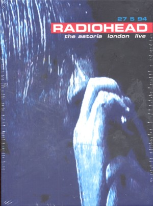 Radiohead - 1994: Live At The Astoria - Dvd