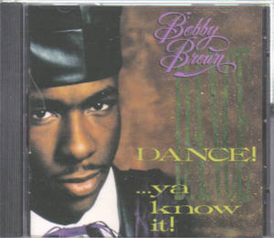 Bobby Brown - Dance!..ya Know It! - Cd