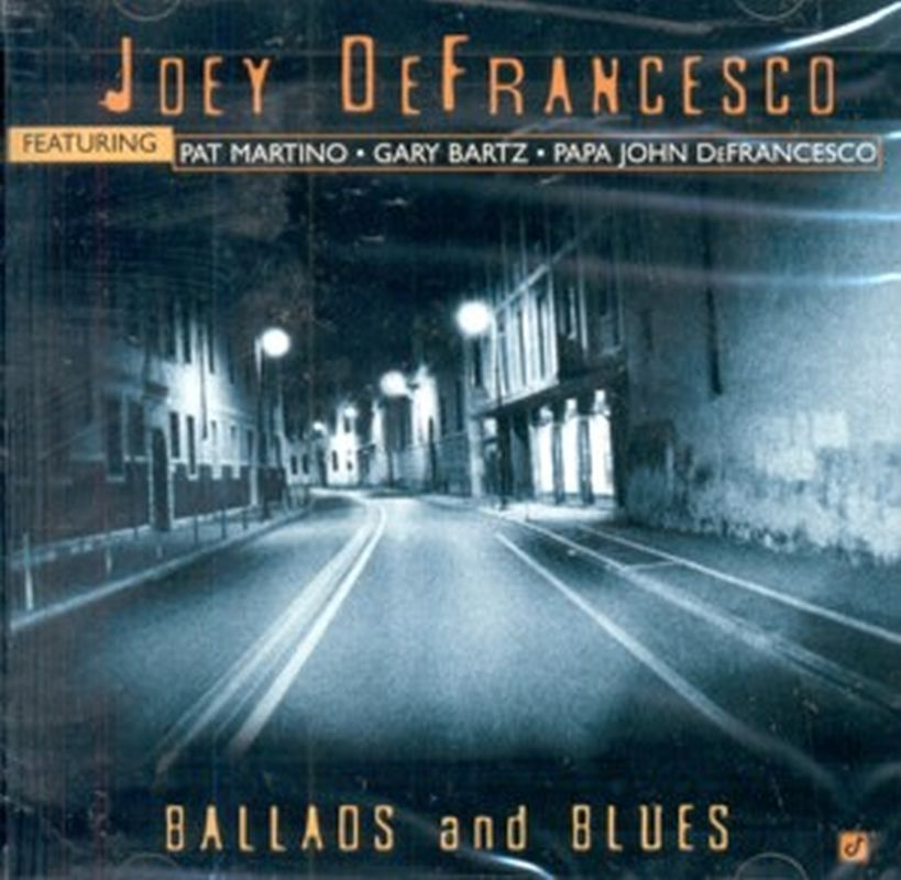 Joey Defrancesco - Ballads And Blues - Cd