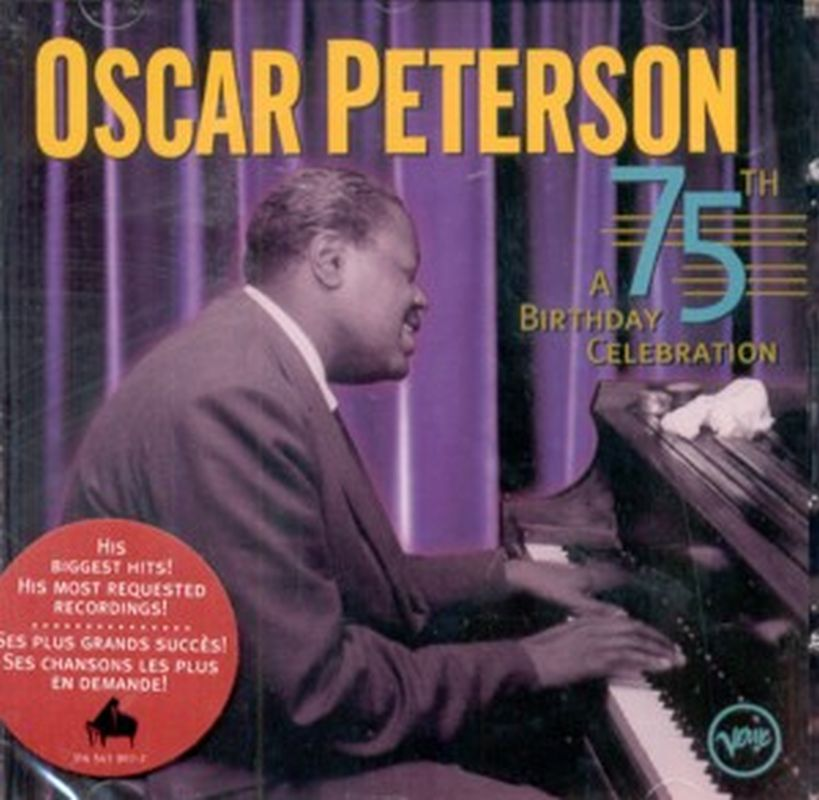 Oscar Peterson - A 75th Birthday Celebration - Cd