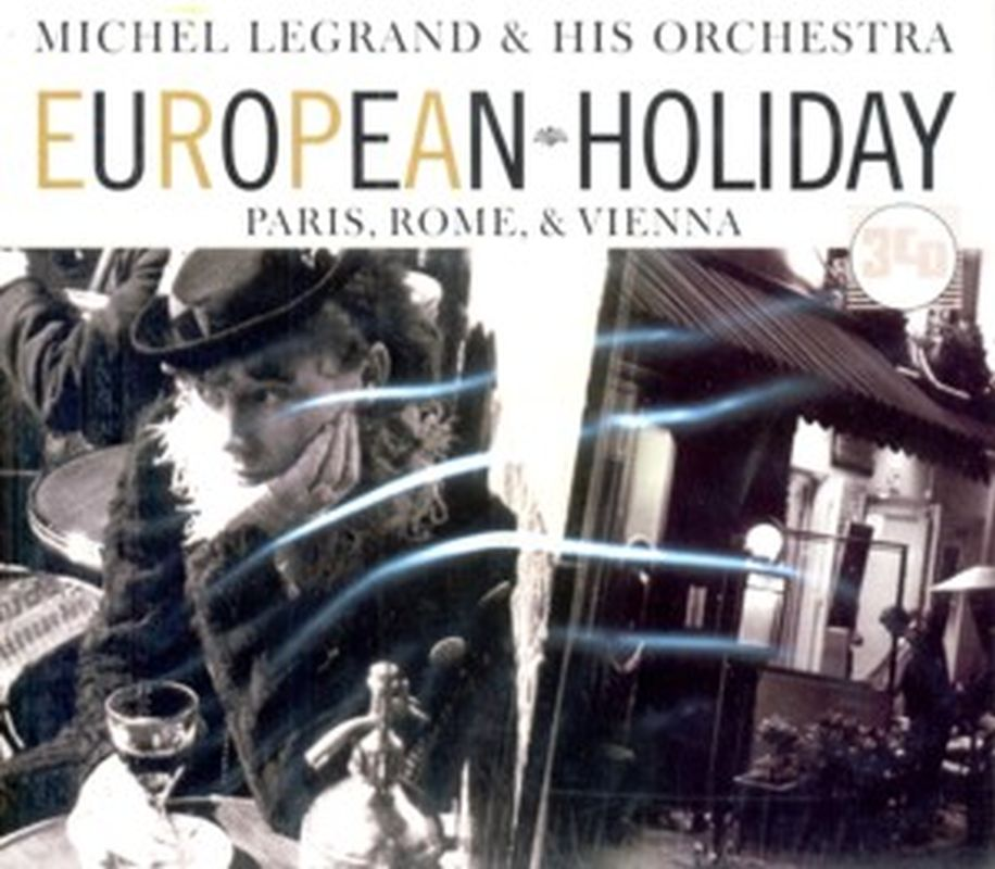 Michel Legrand A/H Orchestra - European Holiday - 3 Cd Set