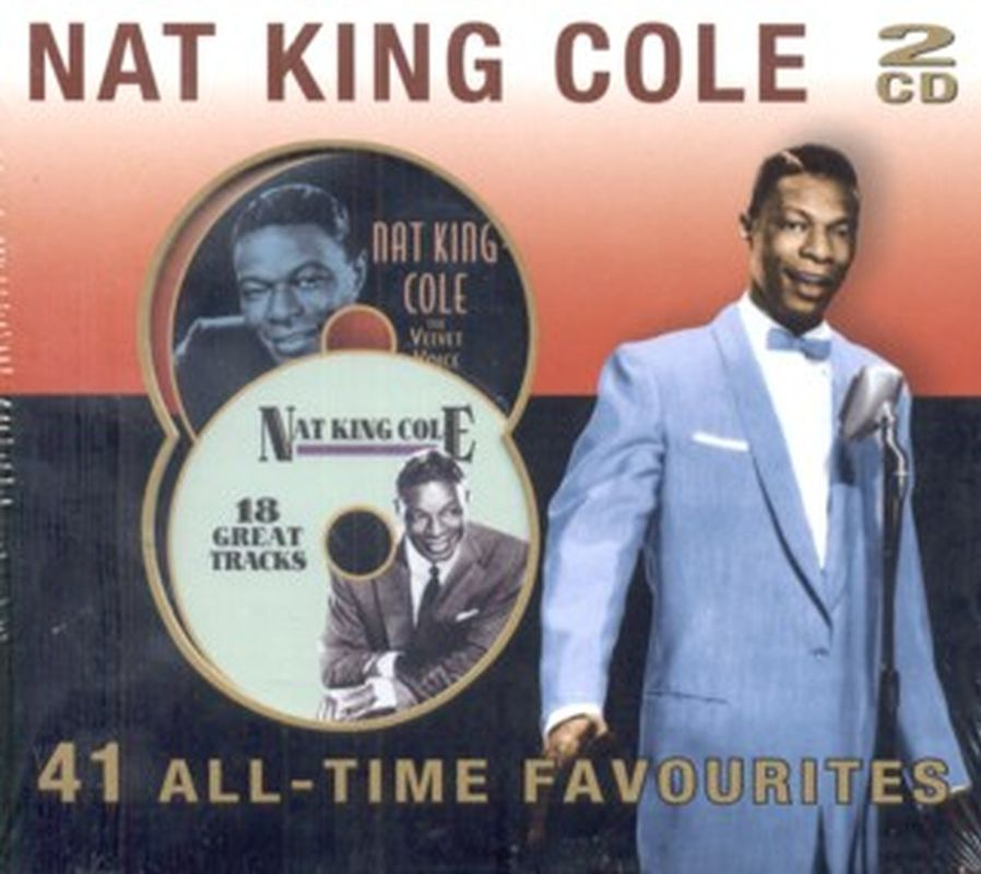 Nat King Cole - 41 All- Time Favourites - 2 Cd Set