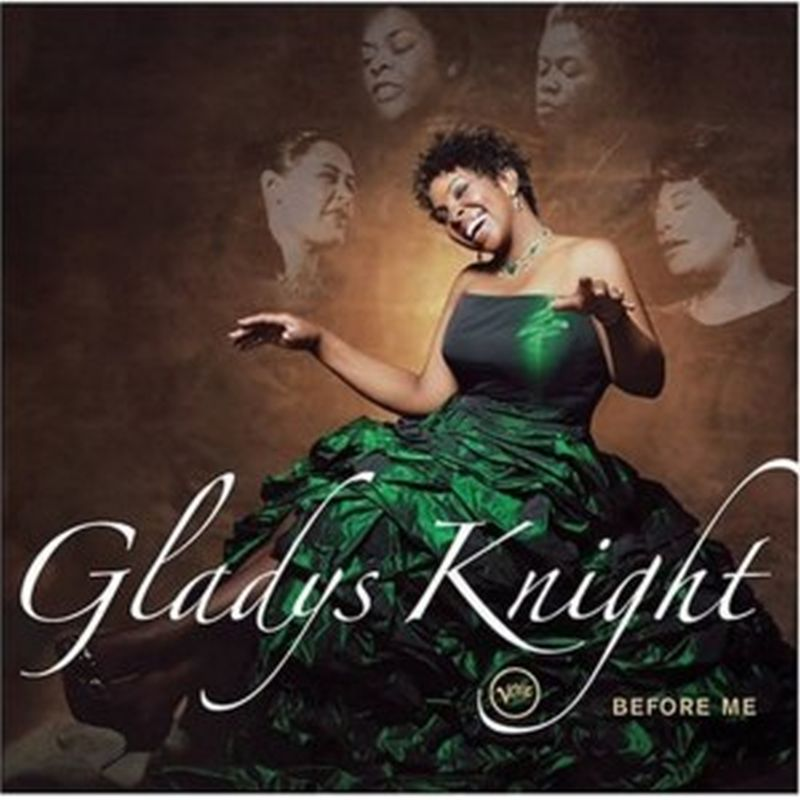 Gladys Knight - Before Me - Cd