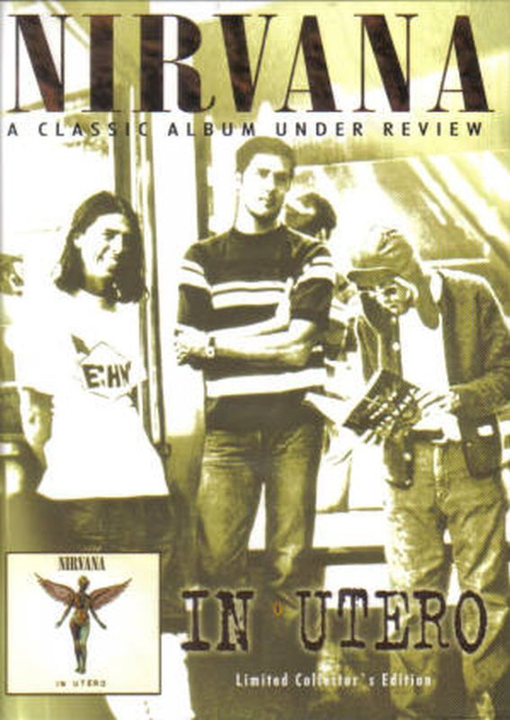 Nirvana - In Utero: A Classic Album Under Review - Dvd