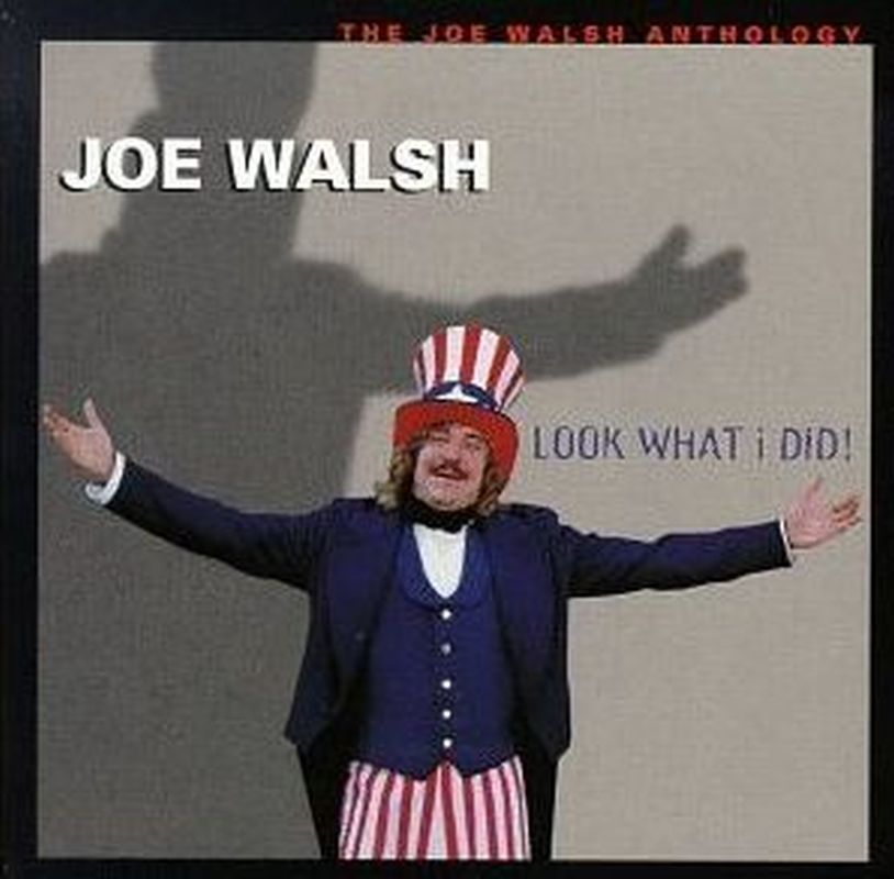 Joe Walsh - Look What I Did: Anthology - 2 Cd Set