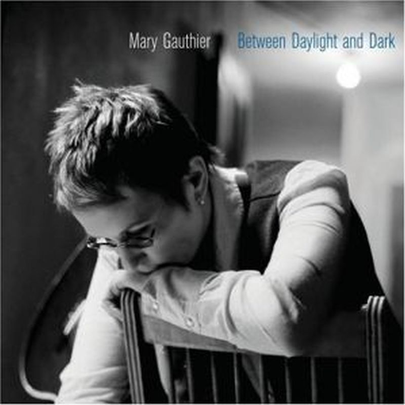 Mary Gauthier - Between Daylight & Dark - Cd