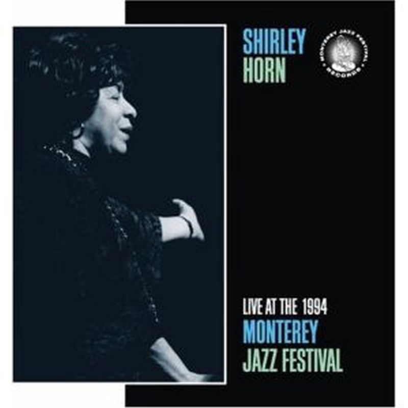 1994: Live At Monterey Jazz Festival
