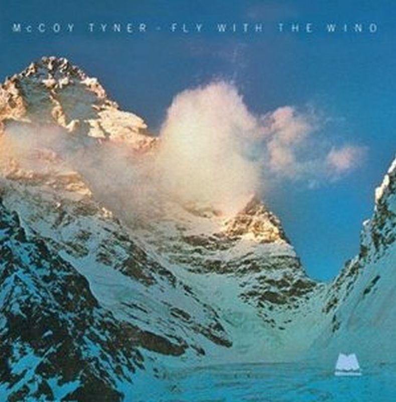 Mccoy Tyner - Fly With The Wind - Cd