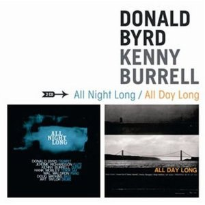 Donald Byrd/Kenny Burrel - All Night/day Long - 2 Cd Set