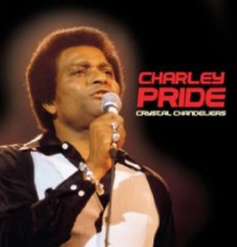 Charley Pride Crystal Chandeliers Records Vinyl And Cds
