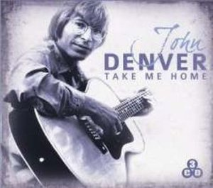 John Denver - Take Me Home - 3 Cd Set