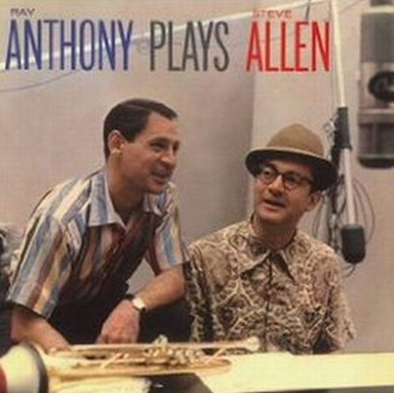 Ray Anthony - Plays Steve Allen - Cd