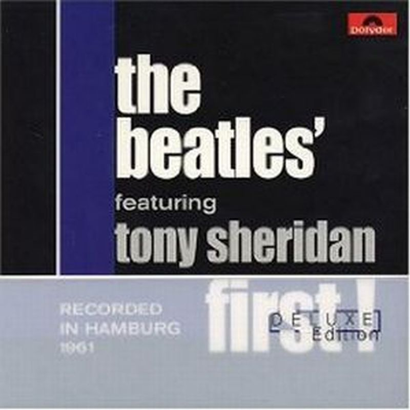 Beatles - First! Featuring Tony Sheridan - 2 Cd Set