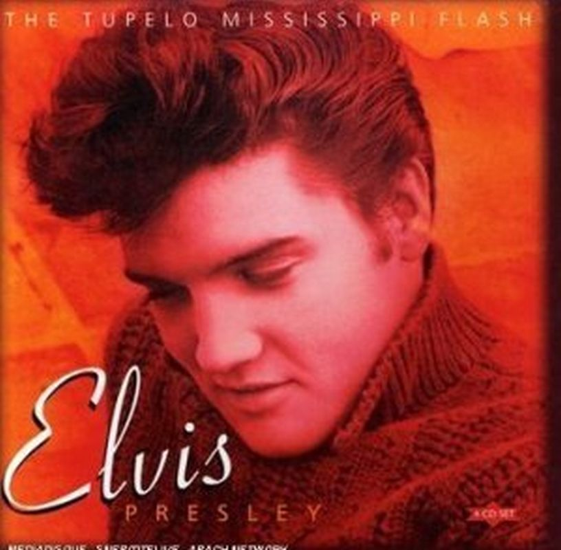 Elvis Presley - Tupelo Mississippi Flash - 4cd