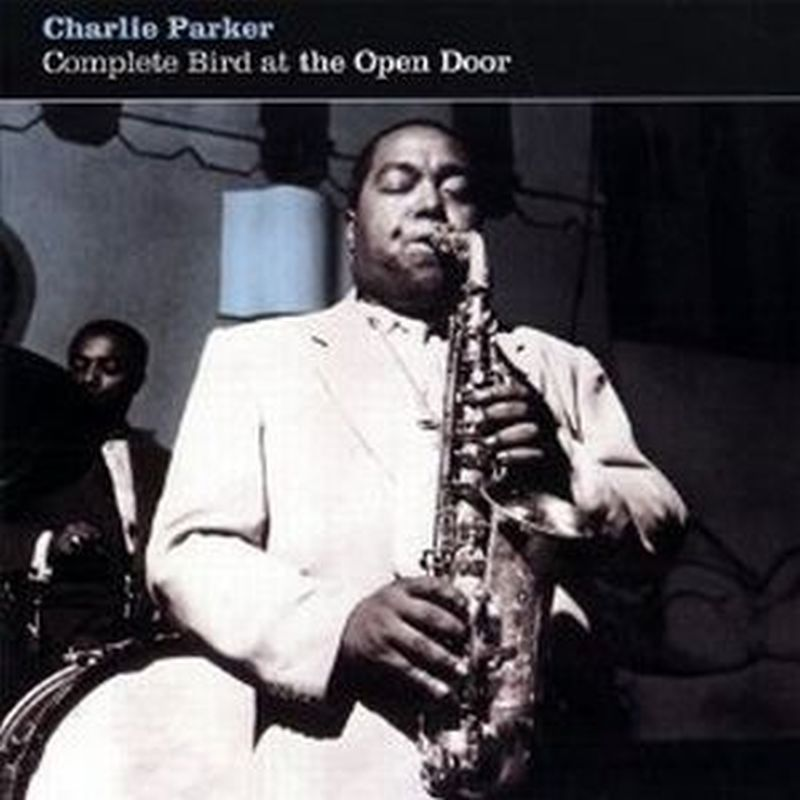 Charlie Parker - Complete Bird At The Open Door - Cd
