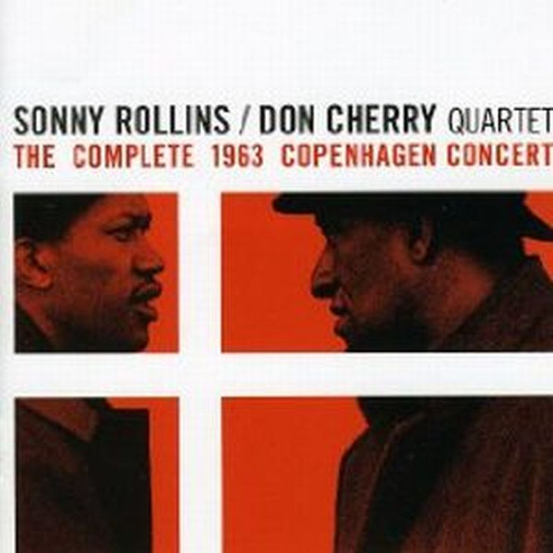 Sonny Rollins - Complete 1963 Copenhagen Concert - 2 Cd Set