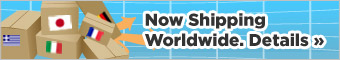 Now Shipping Worldwide